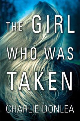 The Girl Who Was Taken Book Cover