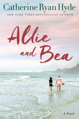 Review: Allie and Bea by Catherine Ryan Hyde