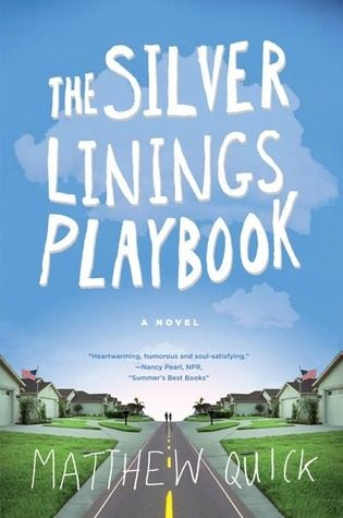 Review: The Silver Linings Playbook by Matthew Quick