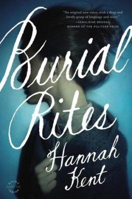 Review: Burial Rites by Hannah Kent
