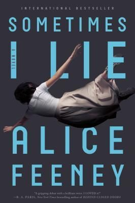 Review: Sometimes I Lie by Alice Feeney