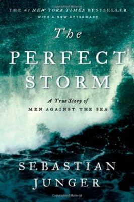 Review: The Perfect Storm: A True Story of Men Against the Sea by Sebastian Junger