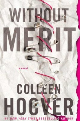 Review: Without Merit by Colleen Hoover