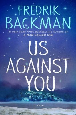 Review: Us Against You by Fredrik Backman